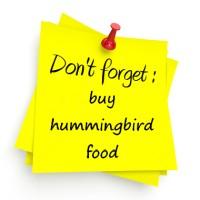http://www.birdschoiceoutlet.com/images/dontforget-hummingbird-food.jpg